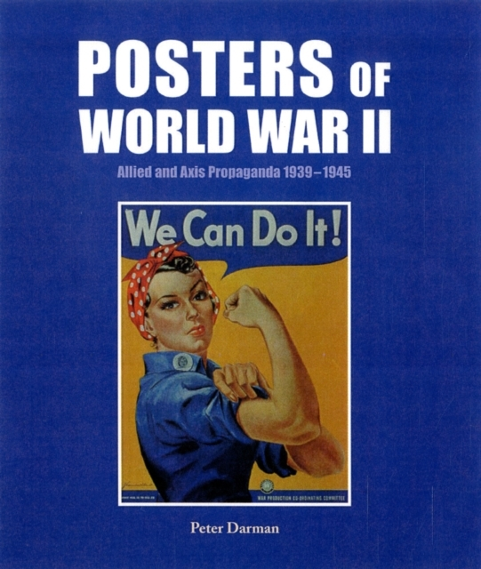 Posters of World War II: Allied and Axis