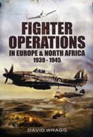 Fighter Operations in Europe and North A