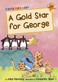 A Gold Star for George (Early Reader)