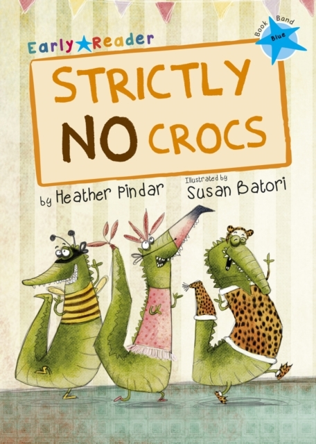 Strictly No Crocs Early Reader