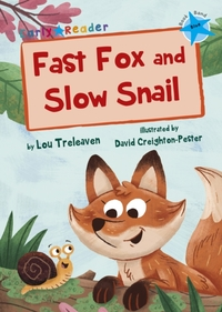Fast Fox and Slow Snail (Early Reader)