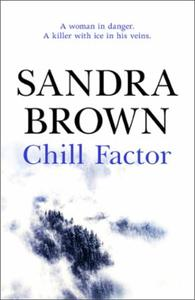 Chill Factor: The gripping thriller from #1 New York T