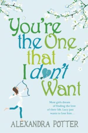 """Bilde av You""""re The One That I Don""""'t Want'"""