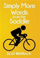 Simply More Words from the Saddle