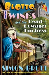Blotto, Twinks and the Dead Dowager Duch