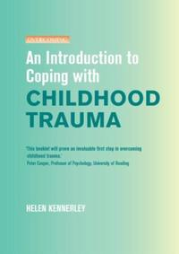 Introduction to Coping with Childhood Tr