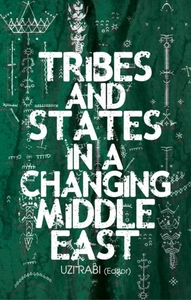 Tribes and States in a Changing Middle E