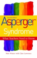 Asperger Syndrome - What Teachers Need t