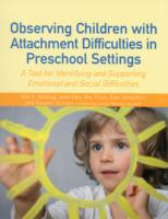 Observing Children with Attachment Diffi