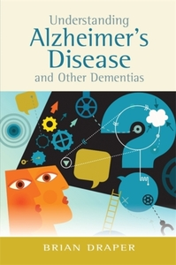 Understanding Alzheimer's Disease and Ot