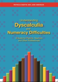 Understanding Dyscalculia and Numeracy D