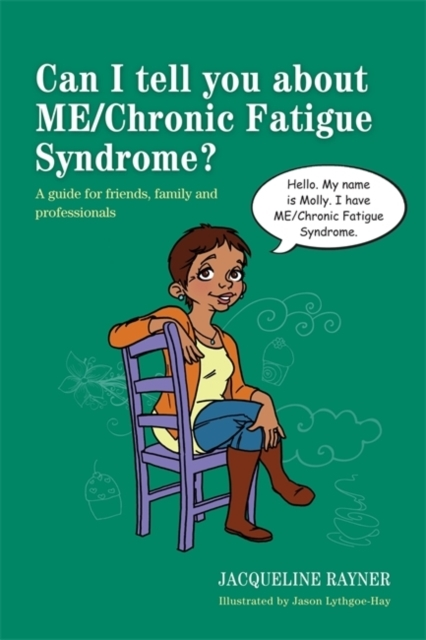 Can I tell you about ME/Chronic Fatigue