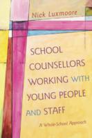 School Counsellors Working with Young Pe