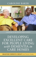 Developing Excellent Care for People Liv