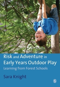 Risk & Adventure in Early Years Outdoor