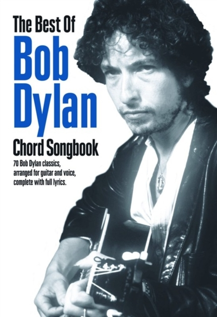 The Best Of Bob Dylan - Chord Songbook