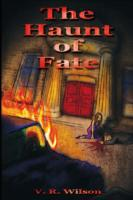 The Haunt of Fate