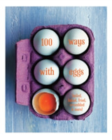 100 Ways with Eggs
