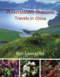 Roy Lancaster: Travels in China