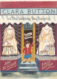 Clara Button And The Wedding Day Surpris