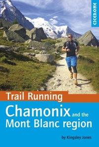 Trail Running - Chamonix and the Mont Bl