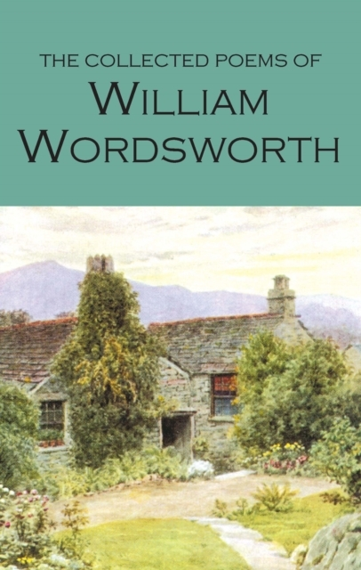 The Collected Poems of William Wordswort