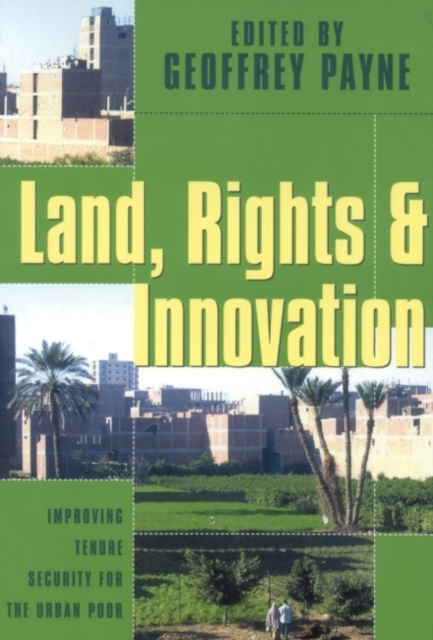 Land, Rights and Innovation