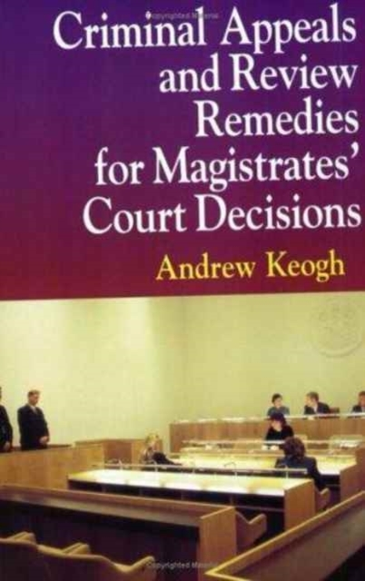 Criminal Appeals and Review Remedies for