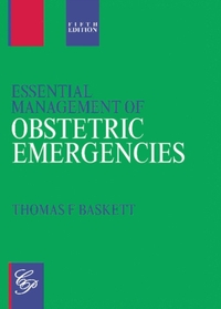 Essential Management of Obstetric Emerge