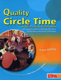 Quality Circle Time in the Primary Class