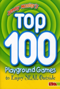 Jenny Mosley's Top 100 Playground Games