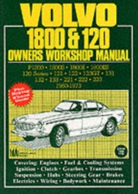 Volvo 1800 and 120 Owners Workshop Manua