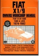Fiat and X1/9 1974-82 Owner's Workshop M