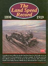The Land Speed Record, 1898-1919