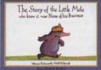 STORY OF THE LITTLE MOLE, THE