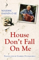 House, Don't Fall on Me