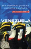 Venezuela - Culture Smart! The Essential