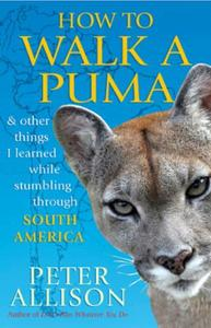 How to Walk a Puma