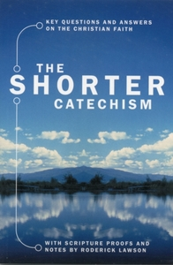 The The Shorter Catechism