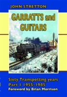 Garratts & Guitars: Sixty Trainspotting