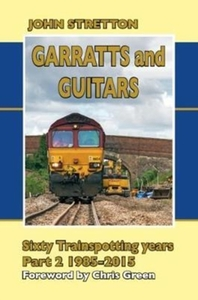 Garratts and Guitars Sixty Trainspotting