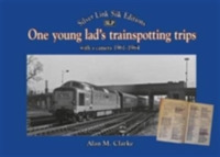 One Young Lads Trainspotting Trips