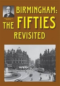 Birmingham: The Fifties Revisited