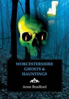 Worcestershire Ghosts & Hauntings