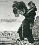 Hunting with Eagles: In the Realm of the