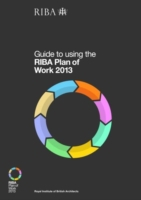 Guide to Using the RIBA Plan of Work 201