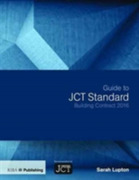 Guide to JCT Standard Building Contract