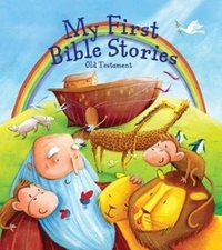 My First Bible Stories: The Old Testamen