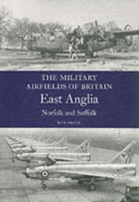 Military Airfields of Britain: No.1 East
