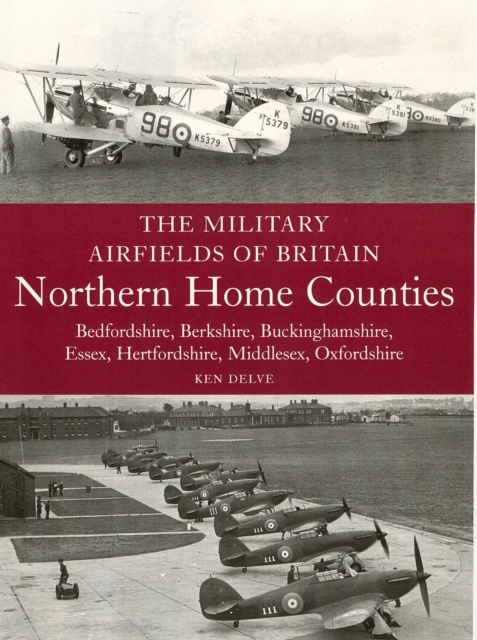 The Military Airfields of Britain: North